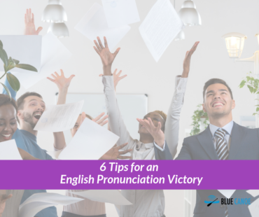 6 Tips for English Pronunciation Learners